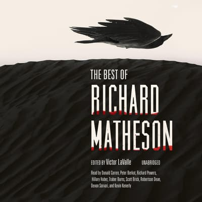 The Best of Richard Matheson by Richard Matheson audiobook