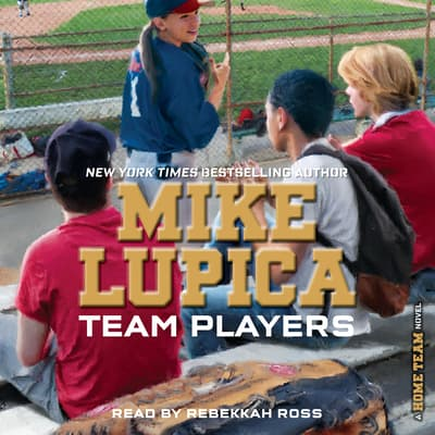 Team Players by Mike Lupica audiobook