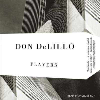 Players by Don DeLillo audiobook