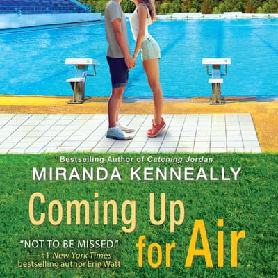 Coming Up for Air by Miranda Kenneally audiobook