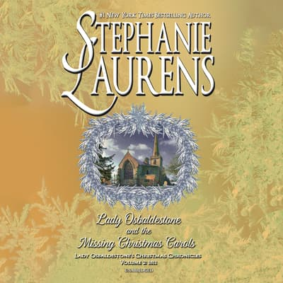 Lady Osbaldestone and the Missing Christmas Carols by Stephanie Laurens audiobook