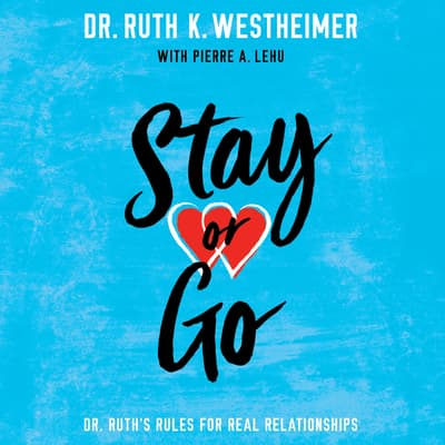 Stay or Go by Ruth K. Westheimer audiobook