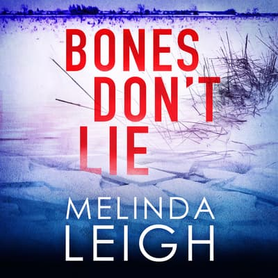 Bones Don't Lie by Melinda Leigh audiobook