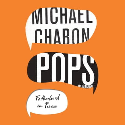 Pops by Michael Chabon audiobook