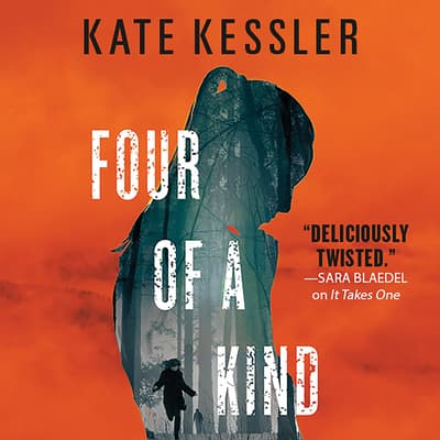 Four of a Kind by Kate Kessler audiobook