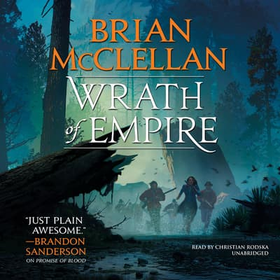 Wrath of Empire by Brian McClellan audiobook
