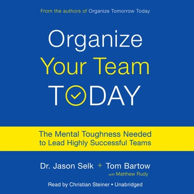 Organize Your Team Today by Jason Selk audiobook