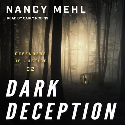 Dark Deception by Nancy Mehl audiobook