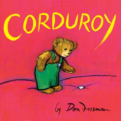 Corduroy by Don Freeman audiobook