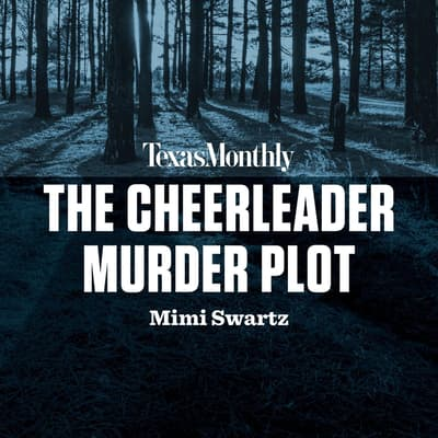 The Cheerleader Murder Plot by Mimi Swartz audiobook