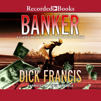 Banker by Dick Francis audiobook