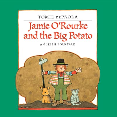 Jamie O'Rourke and the Big Potato by Tomie dePaola audiobook