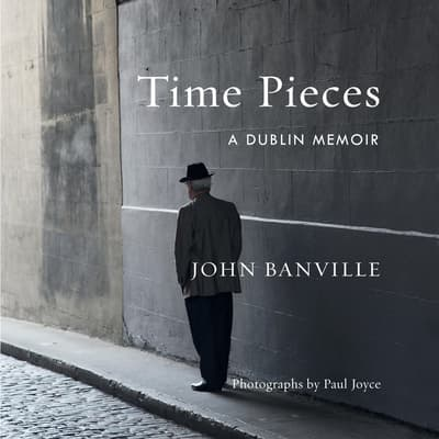 Time Pieces by John Banville audiobook
