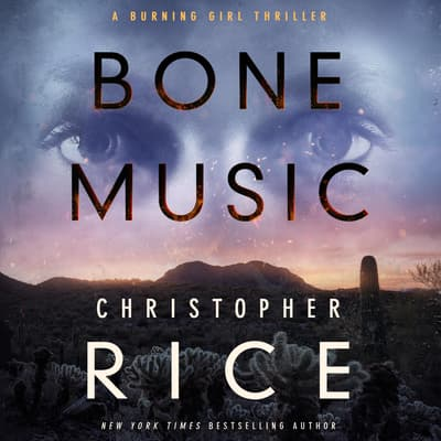 Bone Music by Christopher Rice audiobook
