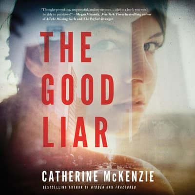 The Good Liar by Catherine McKenzie audiobook