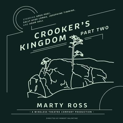 Crooker's Kingdom, Part Two by Marty Ross audiobook
