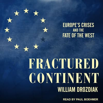 Fractured Continent by William Drozdiak audiobook