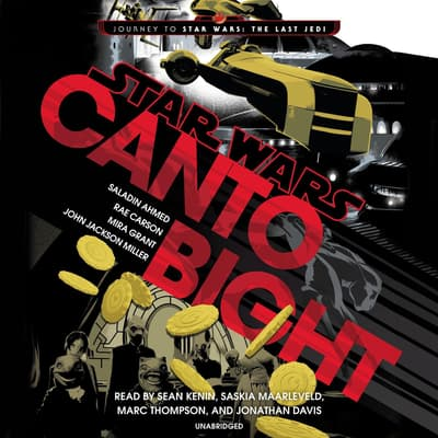 Canto Bight (Star Wars) by Saladin Ahmed audiobook