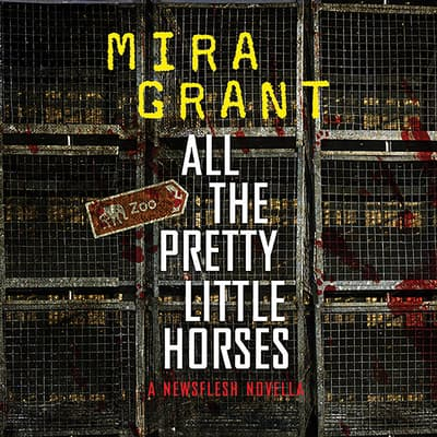 All the Pretty Little Horses by Seanan McGuire audiobook