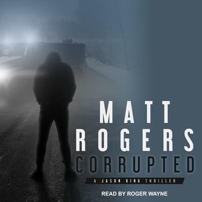 Corrupted by Matt Rogers audiobook