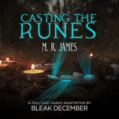 Casting the Runes by M. R. James audiobook