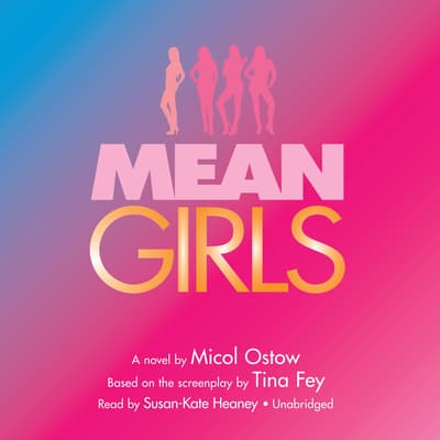Mean Girls by Micol Ostow audiobook