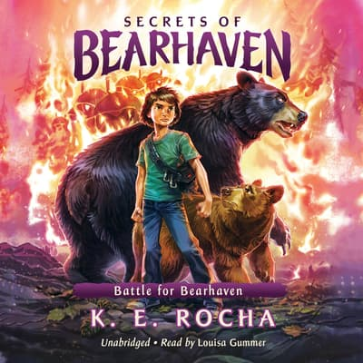 Battle for Bearhaven by K. E. Rocha audiobook