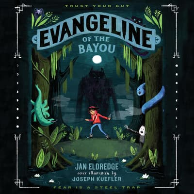 Evangeline of the Bayou by Jan Eldredge audiobook