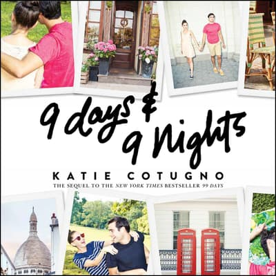 9 Days and 9 Nights by Katie Cotugno audiobook