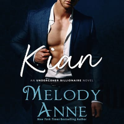 Kian by Melody Anne audiobook