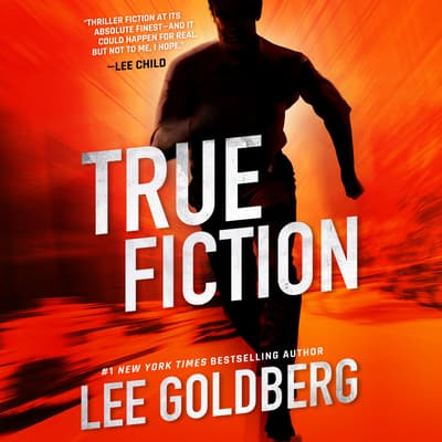 True Fiction by Lee Goldberg audiobook