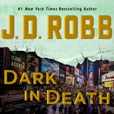 Dark in Death by J. D. Robb audiobook