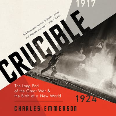 Crucible by Charles Emmerson audiobook