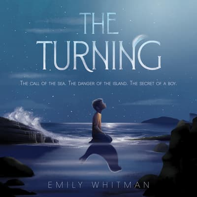 The Turning by Emily Whitman audiobook