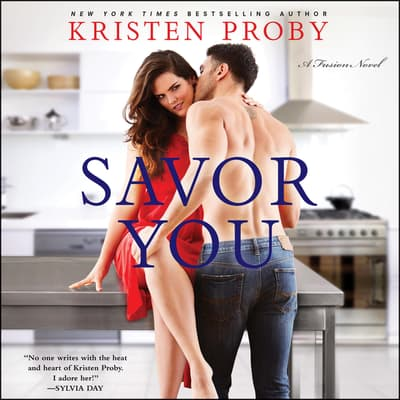 Savor You by Kristen Proby audiobook