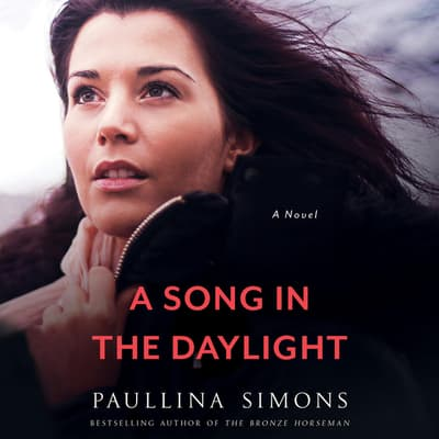A Song in the Daylight by Paullina Simons audiobook