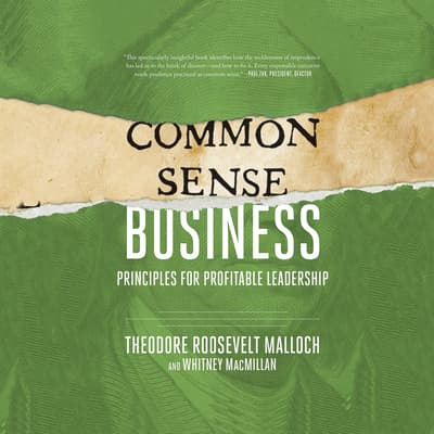Common-Sense Business by Theodore Roosevelt Malloch audiobook