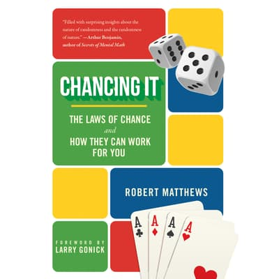 Chancing It by Robert Matthews audiobook