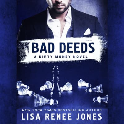 Bad Deeds by Lisa Renee Jones audiobook