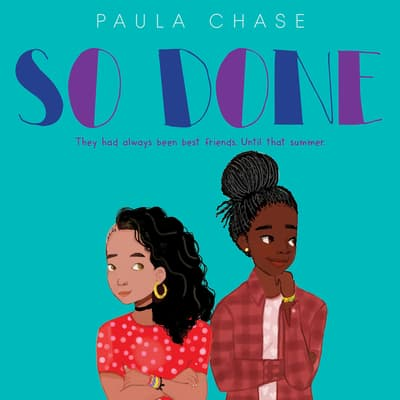 So Done by Paula Chase audiobook