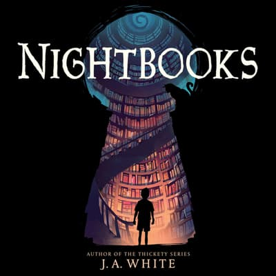 Nightbooks by J. A. White audiobook