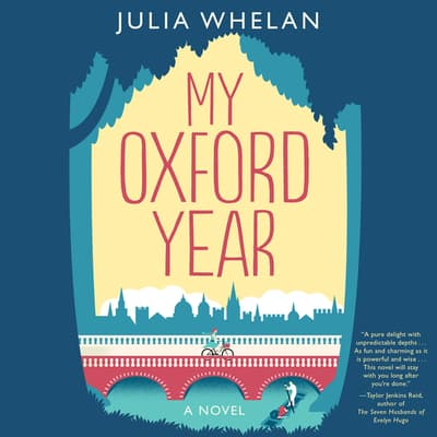 My Oxford Year by Julia Whelan audiobook