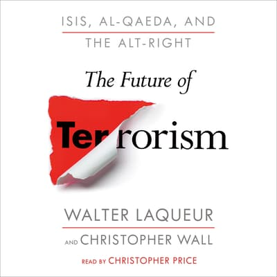 The Future of Terrorism by Walter Laqueur audiobook