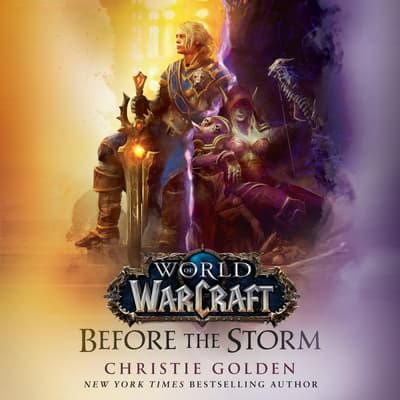 Before the Storm (World of Warcraft) by Christie Golden audiobook
