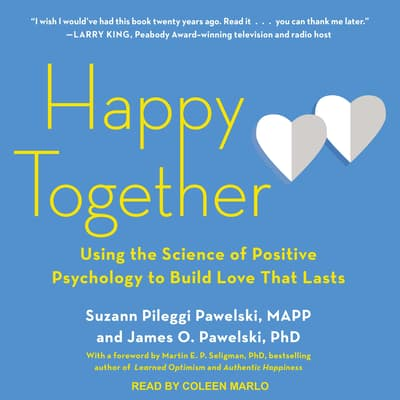 Happy Together by Suzann Pileggi Pawelski, MAPP audiobook