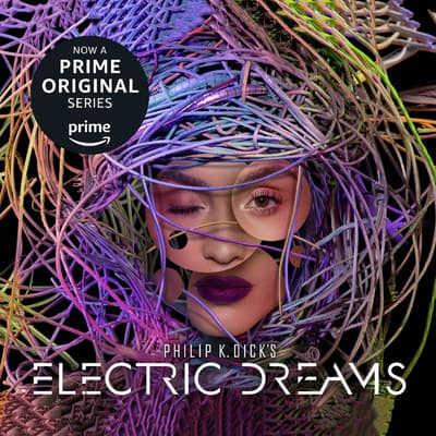 Philip K. Dick's Electric Dreams by Philip K. Dick audiobook