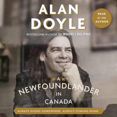 A Newfoundlander in Canada by Alan Doyle audiobook