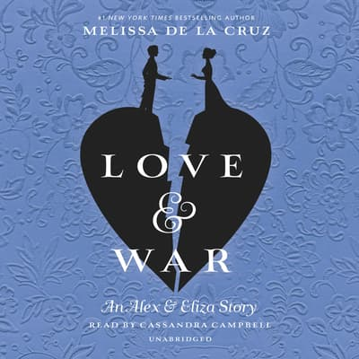 Love & War by Melissa de la Cruz audiobook