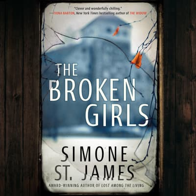 The Broken Girls by Simone St. James audiobook