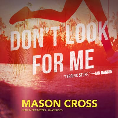 Don't Look for Me by Mason Cross audiobook